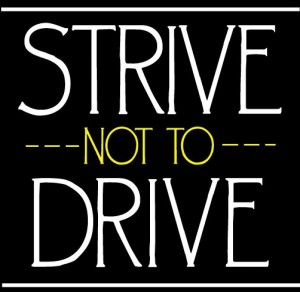 strive-not-to-drive