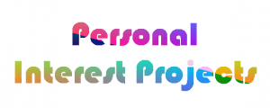 Personal Interest Projects