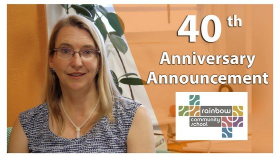 Rainbow Community School: 40th Anniversary Announcement