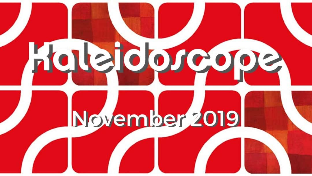 November Kaleidoscope 2019